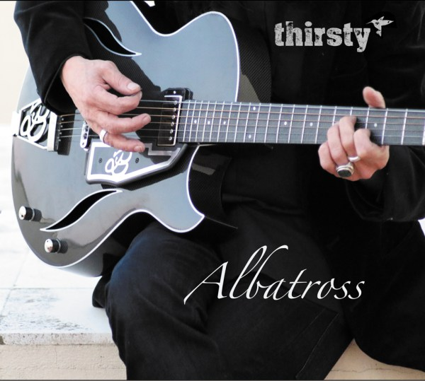 "Album Review | Thirsty ""Albatross"""